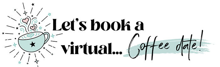 Let's book a virtual... Coffee date!