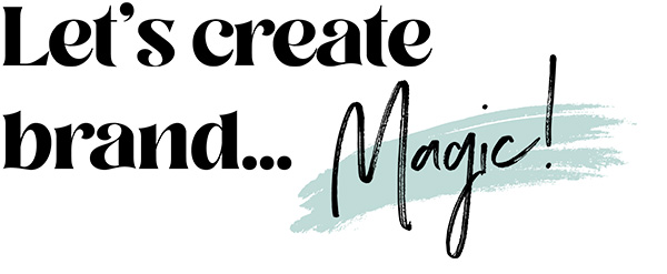 Let's create brand MagicGeneral Information