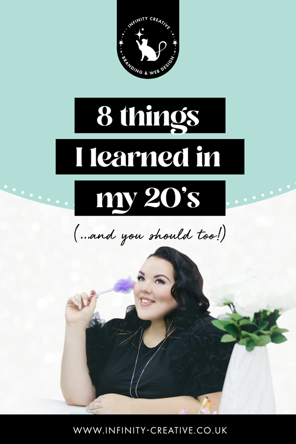 8 things I learned in my 20's