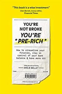 youre not broke youre pre rich