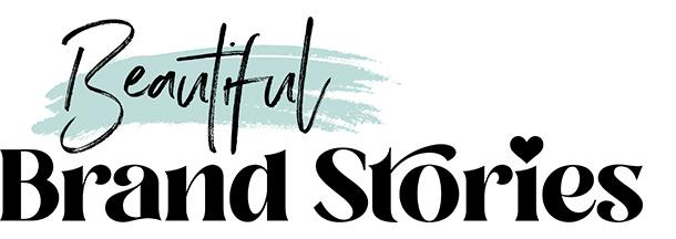 Beautiful Brand Stories