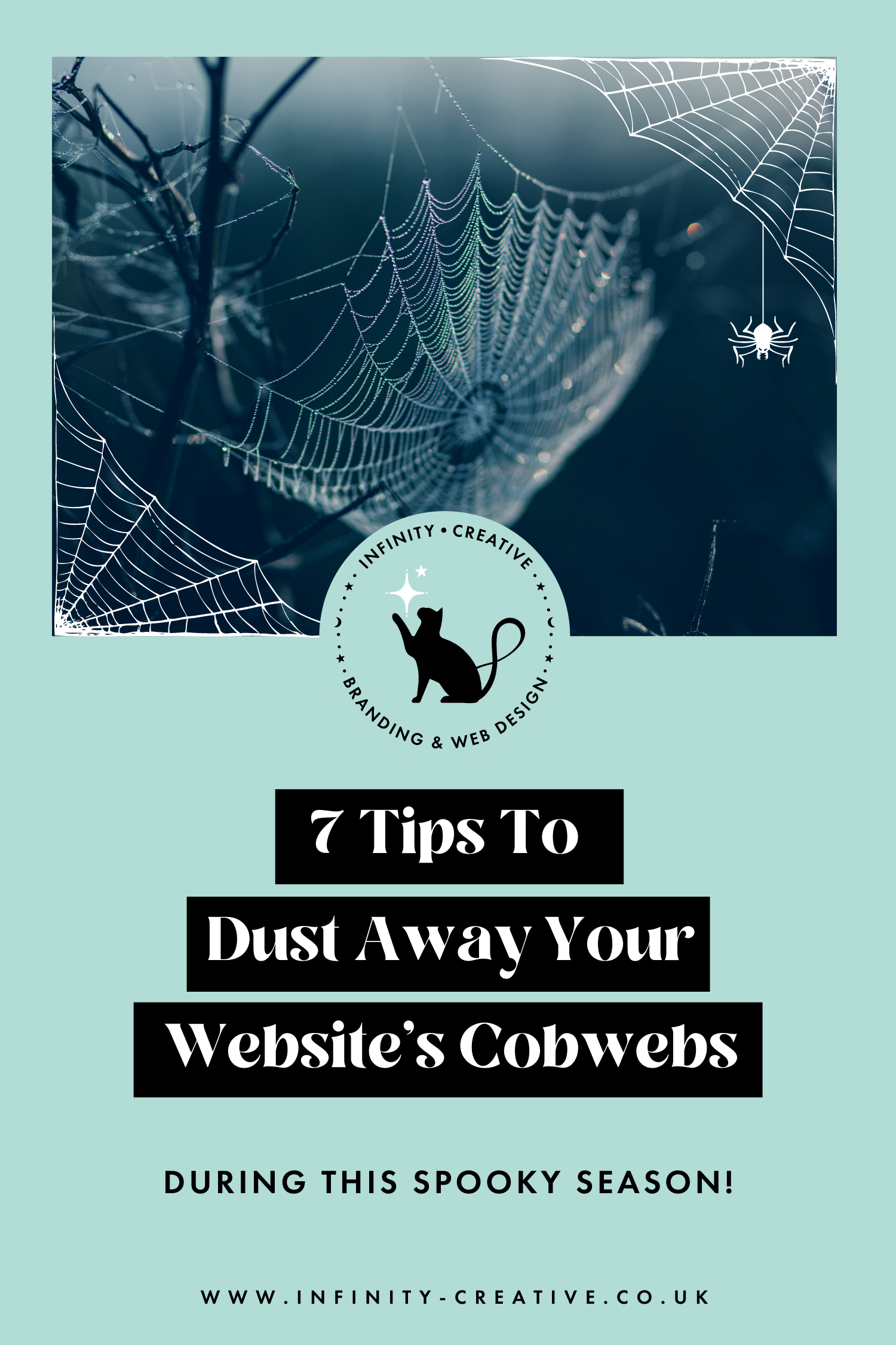 7 Tips To Dust Away Your Website's Cobwebs